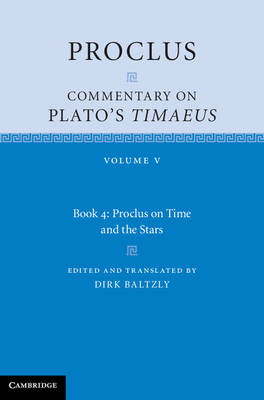 Proclus: Commentary on Plato's 'Timaeus': Volume 5, Book 4 (BOK)