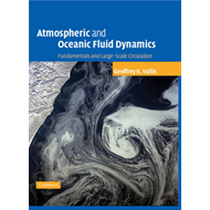 Atmospheric and Oceanic Fluid Dynamics: Fundamentals and Large-scale Circulation (BOK)