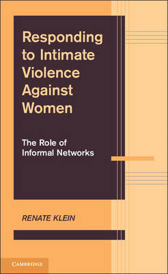 Responding to Intimate Violence Against Women: The Role of Informal Networks (BOK)