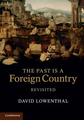 Past Is a Foreign Country - Revisited (BOK)