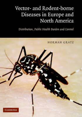 Vector- and Rodent-Borne Diseases in Europe and North America: Distribution, Public Health Burden, a (BOK)