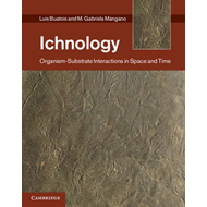 Ichnology: Organism-Substrate Interactions in Space and Time (BOK)