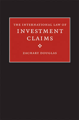 The International Law of Investment Claims: Preliminary Issues and Awards (BOK)