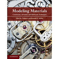 Modeling Materials: Continuum, Atomistic and Multiscale Techniques (BOK)