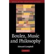 Boulez, Music and Philosophy (BOK)