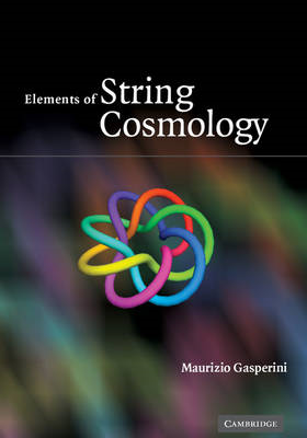 Elements of String Cosmology (BOK)