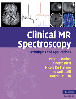 Clinical MR Spectroscopy: Techniques and Applications (BOK)