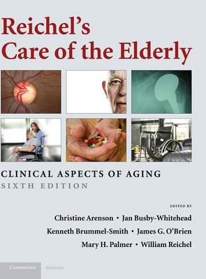 Reichel's Care of the Elderly (BOK)
