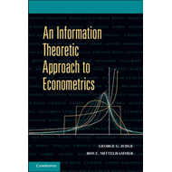 An Information Theoretic Approach to Econometrics (BOK)