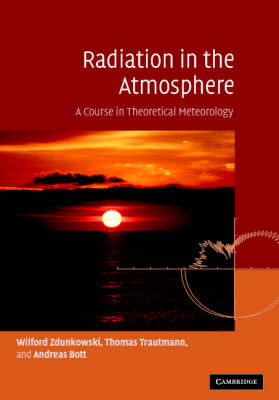 Radiation in the Atmosphere: A Course in Theoretical Meteorology (BOK)