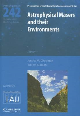 Astrophysical Masers and Their Environments (BOK)