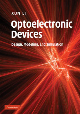Optoelectronic Devices: Design, Modeling and Simulation (BOK)