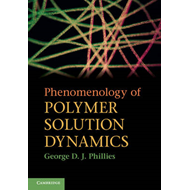 Phenomenology of Polymer Solution Dynamics (BOK)