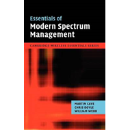 Essentials of Modern Spectrum Management (BOK)