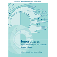 Ionospheres: Physics, Plasma Physics, and Chemistry (BOK)