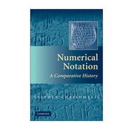 Numerical Notation: A Comparative History (BOK)