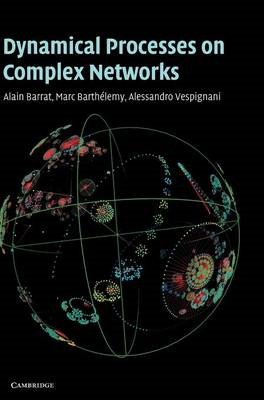 Dynamical Processes on Complex Networks (BOK)