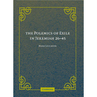 Polemics of Exile in Jeremiah 26-45 (BOK)