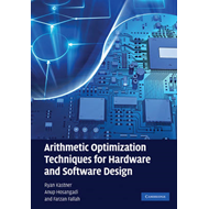 Arithmetic Optimization Techniques for Hardware and Software Design (BOK)