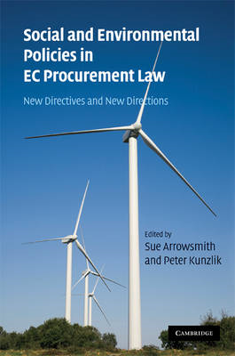Social and Environmental Policies in EC Procurement Law: New Directives and New Directions (BOK)