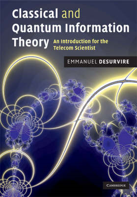 Classical and Quantum Information Theory: An Introduction for the Telecom Scientist (BOK)