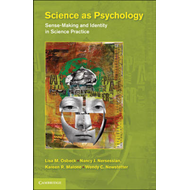 Science as Psychology: Sense-Making and Identity in Science Practice (BOK)
