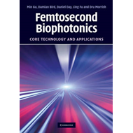 Femtosecond Biophotonics: Core Technology and Applications (BOK)