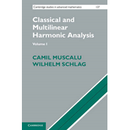 Classical and Multilinear Harmonic Analysis (BOK)