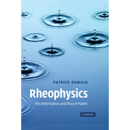 Rheophysics: The Deformation and Flow of Matter (BOK)