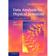 Data Analysis for Physical Scientists: Featuring Excel (BOK)