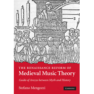 Renaissance Reform of Medieval Music Theory (BOK)