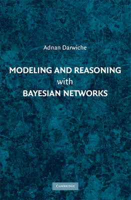 Modeling and Reasoning with Bayesian Networks (BOK)