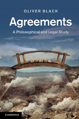 Agreements: A Philosophical and Legal Study (BOK)