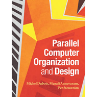 Parallel Computer Organization and Design (BOK)