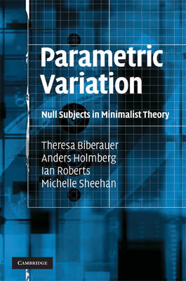 Parametric Variation: Null Subjects in Minimalist Theory (BOK)