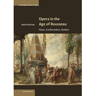 Opera in the Age of Rousseau (BOK)