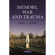 Memory, War and Trauma (BOK)