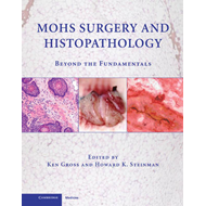 Mohs Surgery and Histopathology (BOK)