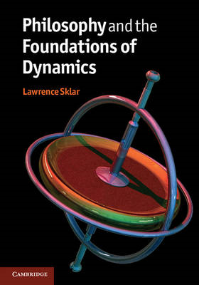 Philosophy and the Foundations of Dynamics (BOK)