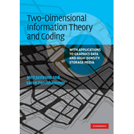 Two-Dimensional Information Theory and Coding: With Applications to Graphics Data and High-Density S (BOK)