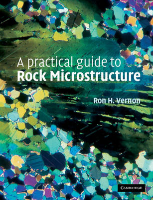 A Practical Guide to Rock Microstructure (BOK)