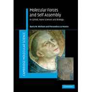 Molecular Forces and Self Assembly: In Colloid, Nano Sciences and Biology (BOK)