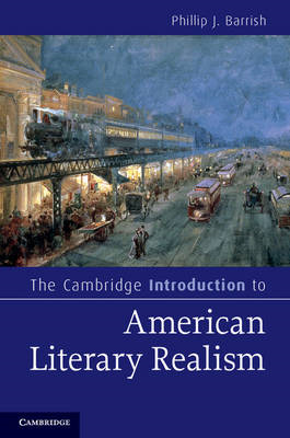 Cambridge Introduction to American Literary Realism (BOK)