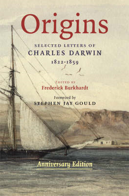 Origins: Selected Letters of Charles Darwin, 1822-1859. Anniversary Edition. (BOK)