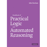 Handbook of Practical Logic and Automated Reasoning (BOK)