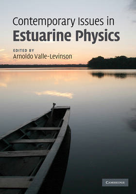 Contemporary Issues in Estuarine Physics (BOK)
