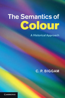 Semantics of Colour: A Historical Approach (BOK)