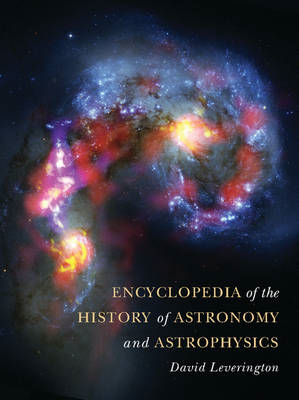 Encyclopedia of the History of Astronomy and Astrophysics (BOK)
