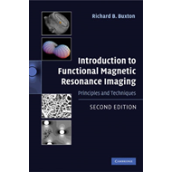 Introduction to Functional Magnetic Resonance Imaging: Principles and Techniques (BOK)