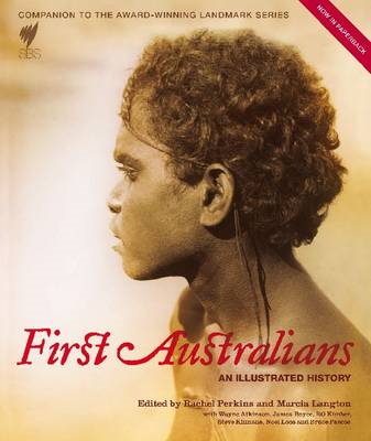 First Australians: An Illustrated History (BOK)